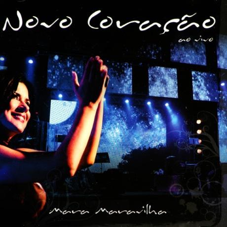Mara Maravilha - Novo Coração (2009)