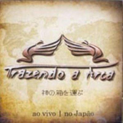 Trazendo a Arca-Ao vivo no Japão(2007)