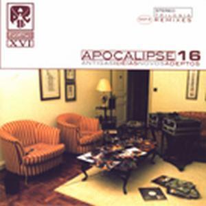 Apocalipse 16 – Antigas Idéias, Novos Adeptos (2001)