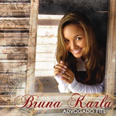 Bruna Karla - Advogado Fiel (2009)