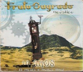 Fruto Sagrado-Acústico 10 Anos(1999)