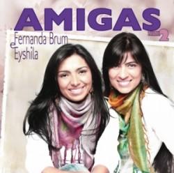Amigas-Fernanda Brum e Eyshila vol2(2009)
