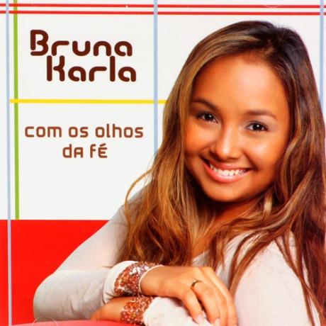 Bruna Karla - Com os olhos da fé (2007)