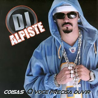 DJ Alpiste-Coisas que Você Precisa Ouvir(2006)