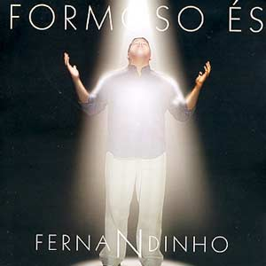 Fernandinho – Formoso És (2001)