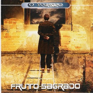 Fruto Sagrado-O Segredo (2001)