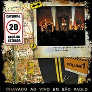Catedral-20 Anos na Estrada(Vol.1)(2008)