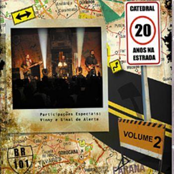 NA BANDA ESTRADA DVD DA BAIXAR ANOS CATEDRAL 20