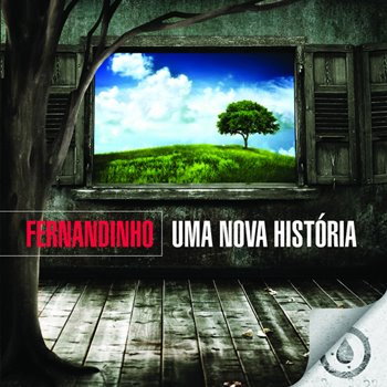 Fernandinho-Uma nova História(2009)