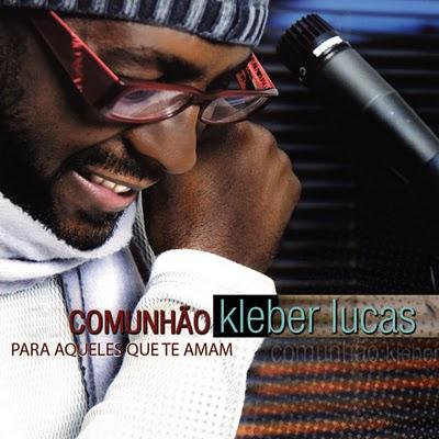 Kleber Lucas – Comunhão (2008)
