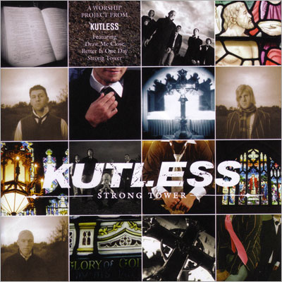 Kutless – Strong Tower (2005)