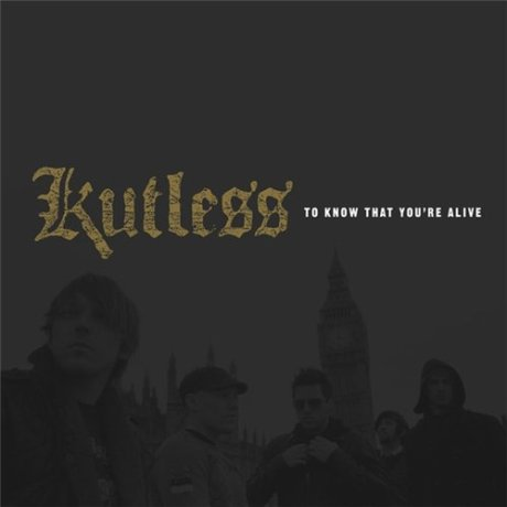 Kutless – To Know That You're Alive (2008)