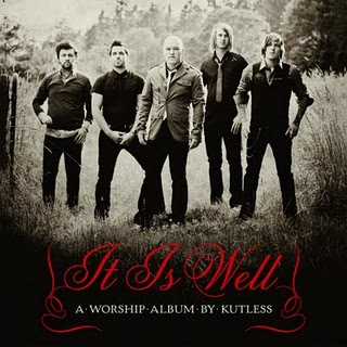 Kutless – It is Well (2009)