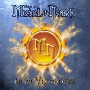 Metal Nobre-Alta Voltagem(2008)