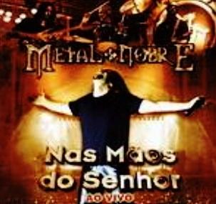 Metal Nobre-Nas Mãos do Senhor(2003)