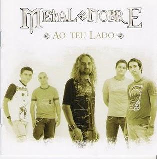 Metal Nobre-Ao Teu lado(2004)