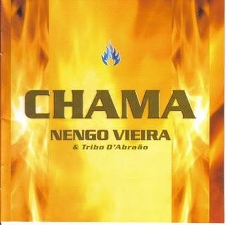 Nengo Vieira - Chama (2006)