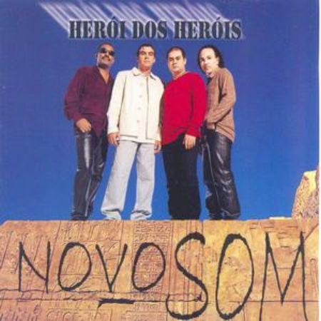 Novo Som - Herói dos Heróis (2000)