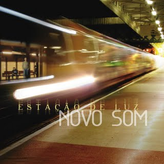 Novo Som - Estação de Luz (2009)