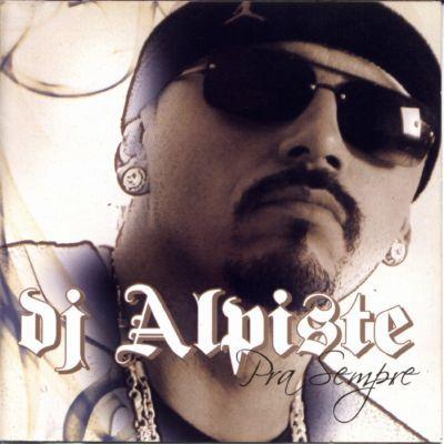 DJ Alpiste- Pra Sempre(2007)