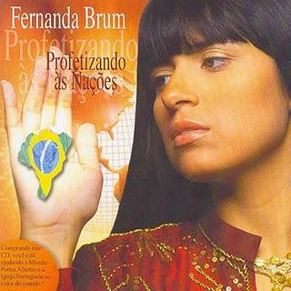 Fernanda Brum-Profetizando ás Nações(2006)