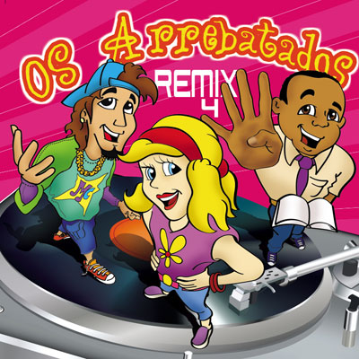 Os Arrebatados - Remix 4 (2008)