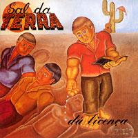 Banda Sal da Terra - Dá Licença (1998)