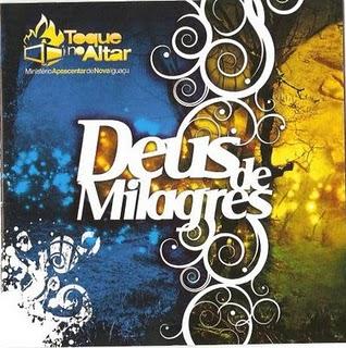 Toque no Altar-Deus de Milagres (2008)