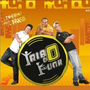 Tribo do Funk - Tudo Mudou (2008)